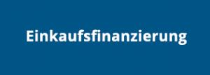 Einkaufsfinanzierung als Finanzierungsmöglichkeit